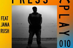 PRESS PLAY 010 – Jana Rush: Beats & Basslines Mix